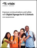 Improve Communications and Safety with Digital Signage for Schools