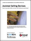 Assisted Selling Devices: How to Provide Better Service and Influence Purchases