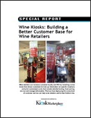 Wine Kiosks: Building a Better Customer Base for Wine Retailers