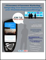 @Consumer-2-Consumer Marketing: Integrating User-Generated Content in your #CustomerExperienceStrategy