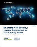 Managing ATM Security: Layered Approaches for 21st Century Issues