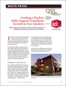 Seeding a Market: QSRs Support Franchisee Growth in New Markets