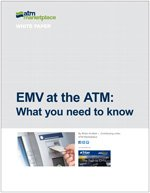 EMV at the ATM: What you need to know