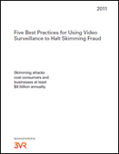 Five Best Practices for Using Video Surveillance to Halt Skimming Fraud