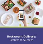 Restaurant Delivery: Secrets to Success