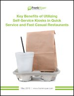 Key Benefits of Utilizing Self-Service Kiosks in Quick Service and Fast Casual Restaurants