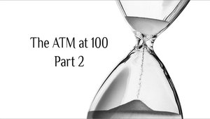 The ATM at 100, a forecast for 2017–2067: Part 2