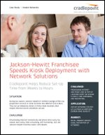 Jackson-Hewitt Franchisee Speeds In-Store Retail Kiosk Deployment with Cradlepoint Network Solutions