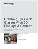 Grabbing Eyes with Glasses-Free 3D Displays & Content