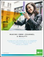 Making Omni-Channel a Reality
