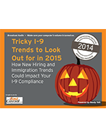 Webinar: Tricky I-9 Trends To Look Out For in 2015