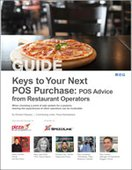 Keys to Your Next POS Purchase: POS Advice from Restaurant Operators
