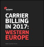 Carrier billing in Western Europe: 2017 market report by Fortumo