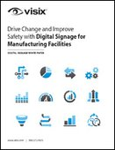 Drive Change and Improve Safety with Digital Signage for Manufacturing Facilities
