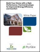 Build Your Home with a High-Performance Thermal Envelope for Improved Energy Efficiency and Comfort
