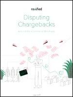 Disputing Chargebacks: A Guide for eCommerce Merchants