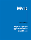 Digital Signage Opportunities for Sign Shops