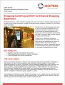 Shopping Center Uses DOOH to Enhance Shopping Experience