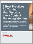 5 Best Practices for Turning Your Website into a Content Marketing Machine