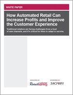 How Automated Retail Can Increase Profits and Improve the Customer Experience