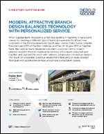 Modern, Attractive Branch Design Balances Technology with Personalized Service