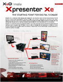 Xpresenter Xe: The Starting Point for Digital Sigange