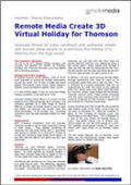 Remote Media Create 3D Virtual Holiday for Thomson