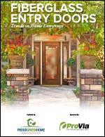 Fiberglass Entry Doors: High Performance Trend in Home Entryways