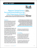 Rigorous Testing Ensures Successful Kiosk Rollout for the Ohio Department of Health