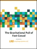 The Gravitational Pull of Fast Casual