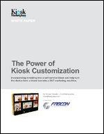 The Power of Kiosk Customization
