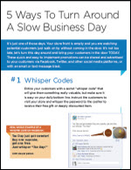5 Ways to Turn Around A Slow Business Day Infographic