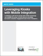 Leveraging Kiosks with Mobile Integration