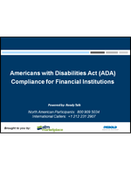 Webinar:  Americans with Disabilities Act - Compliance for Financial Institutions