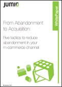 5 Tactics to Reduce Abandonment in your m-commerce Channel
