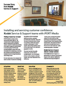 Installing and servicing customer confidence: Kodak Service & Support teams with iPORT Media