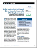 Reducing Credit Card Fraud: Three Steps for Successful EMV Implementation