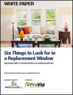 Six Things to Look for in a Replacement Window