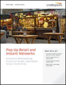 Trends in Pop-up Retail: Innovative Merchandising Driven by Flexible, Dependable Mobile Connectivity