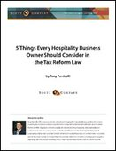 5 Things Every Hospitality Business Owner Should Consider in the Tax Reform Law