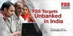 FSS targets unbanked in India