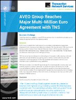Case Study: AVEO Group Reaches Major New Multi-Million Euro Agreement with TNS | France | Dial | POS | PSTN