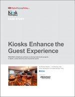 Kiosks Enhance the Guest Experience