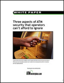 Three aspects of ATM security that operators can't afford to ignore