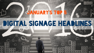 The DST Top 5: January's top digital signage headlines