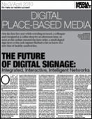 The Future of Digital Signage: Integrated, Interactive, Intelligent Networks