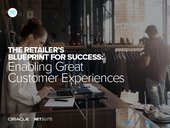Retailers Blueprint for Success - Enabling Great Customer Experiences