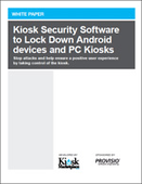 Kiosk Security Software to Lock Down Android Devices and PC Kiosks