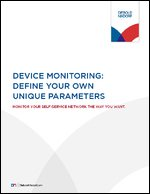 Device Monitoring: Define Your Own Unique Parameters