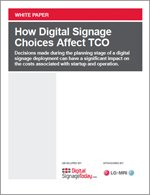 How Digital Signage Choices Affect TCO